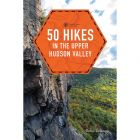50 HIKES: UPPER HUDSON VALLEY