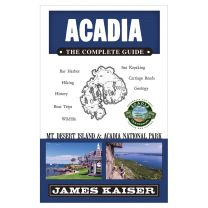 ACADIA NATIONAL PARK: THE COMPLETE GUIDE